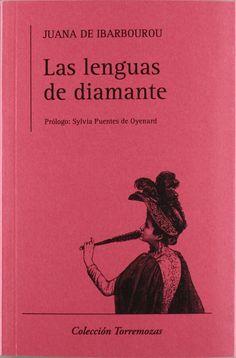 Las lenguas de diamante - Juana de Ibarbourou