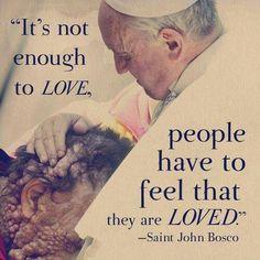 Saint John Bosco quotes. Catholic. Pope Francis.