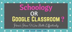 Check out how I use Schoology and Google Classroom in my 1:1 teaching and learning environment!