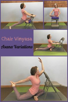 Asana variations prepare the body in a step-by-step progression. There's no hurry to get somewhere, as each variation is the pose right where you are in your practice. View more variations in Chair Vinyasa, on Amazon.