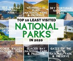 The Top 10 Least Visited National Parks Glacier Bay National Park, Cascade National Park, Katmai National Park, North Cascades National Park, National Park Passport, Most Visited National Parks, Dry Tortugas, Passport Stamps, Island Park