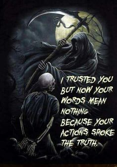 When you get betrayed by a friend Gangster Quotes, Biker Quotes, Badass Quotes, Grim Reaper Quotes, Grim Reaper Art, Lone Wolf Quotes, Dark Love Quotes, Betrayed By A Friend, Betrayal Quotes