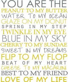 You Are Canvas Print - So Romantic, love this! You are the Peanut to my Butter…