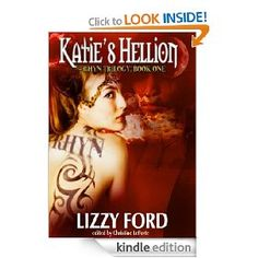 Katie's Hellion, by Lizzy Ford..great, quick read, free download at Amazon.com