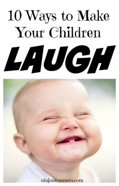 Make Your Kids Laugh- 10 Goofy Ways to Make Your Children Laugh