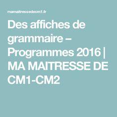 Des affiches de grammaire – Programmes 2016 | MA MAITRESSE DE CM1-CM2