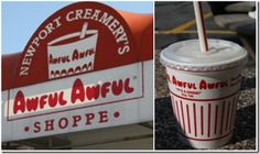 Newport Creamery - home of the Awful Awful - awful big, awful good.  Best milkshakes in the universe.
