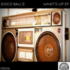 Disco Ball'z - What's Up EP