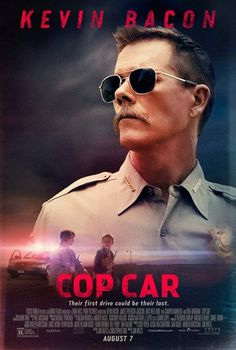 Cop Car - Two 10-year-olds steal a police car.  Always love Kevin Bacon as a bad guy.