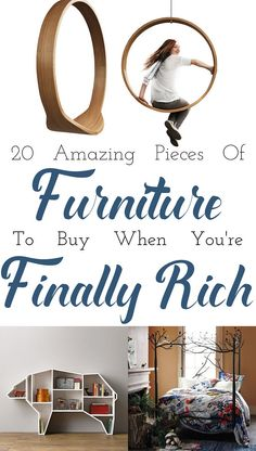 20 Absurdly Amazing Pieces Of Furniture To Buy When You're Finally Rich