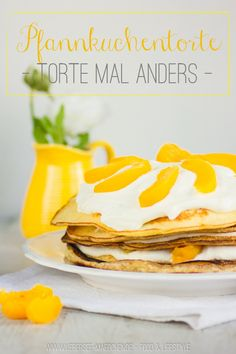 Pfannkuchen-Torte zum Muttertag | Pancake-Cake for Mothers day (and all other days a year)