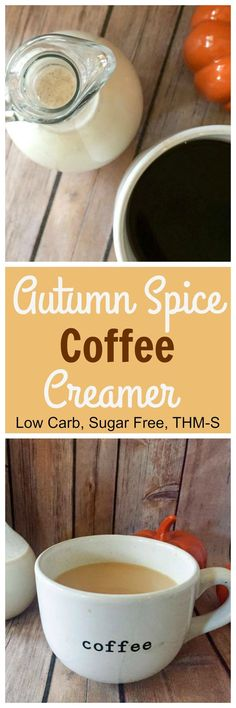 Low Carb Sugar Free Autumn Spice Coffee Creamer THM-S - Coffee Creamer - Ideas of Coffee Creamer Low Carb Coffee Creamer, Homemade Coffee Creamer, Coffee Creamer Recipe, Low Carb Drinks, Healthy Drinks, Yummy Drinks, Yummy Food, Sugar Free Recipes, Low Carb Recipes