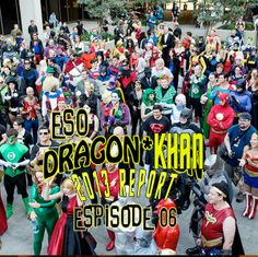 ESO Dragon*Con Khan Report 2013 Episode 6 is live. www.esopodcast.com