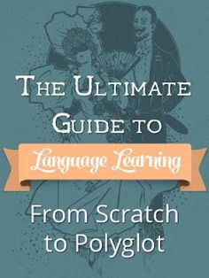 Language Muse: Ultimate Guide to Language Learning: From Scratch to Polyglot by Nate from Fluentli Language Study, Spanish Language Learning, Learn A New Language, Foreign Language, French Language, Italian Language, Chinese Language, Language Classes, Classroom Language