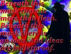 Ideas are bulletproof. ...