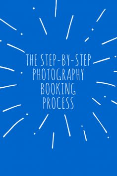photography booking, photography clients, photography marketing, photography tips, business tips, photography awesomesauce