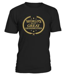 World's Best Great Grandmother T Shirt     Shop for Mother's Day Gift Guide shirts, hoodies and gifts. Find Mother's Day Gift Guide designs printed with care on top quality garments. Happy Mother Day T-Shirts, Funny Mother Day T-Shirt, Love Mother T-Shirt, Funny Mom T-Shirt, Love Mom T-Shirts.        CHECK OUT OTHER AWESOME DESIGNS HERE!     TIP: If you buy 2 or more (hint: make a gift for someone or team up) you'll save quite a lot on shipping.     Guaranteed safe and secure c...