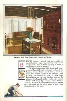The Inviting Home, 1918.    This catalog features wood varnish as the centerpiece of home decorating.   From the Association for Preservation Technology (APT) - Building Technology Heritage Library, an online archive of period architectural trade catalogs. It contains thousands of catalogs. Select your material  and become an architectural time traveler as you flip through the pages.