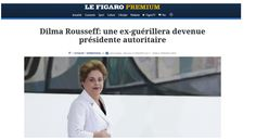 """Disso Voce Sabia?: Editorial de jornal francês diz: """"A ex-guerrilheira que se tornou uma presidente autoritária"""""""