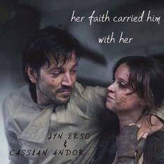 Jyn + Cassian, RebelCaptain, Rogue One, Star Wars - Faith