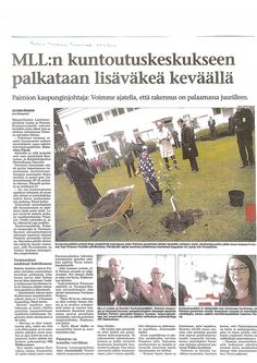 MLL:n Lasten ja Nuorten Kuntoutussäätiö muuttaa Paimion sairaalaan keväällä 2014. Juttu Salon Seudun Sanomissa syyskuussa 2013.