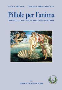 Prezzi e Sconti: #Pillole per l'anima. modello c.r.o.i. nella New  ad Euro 19.00 in #Idelson gnocchi #Libri