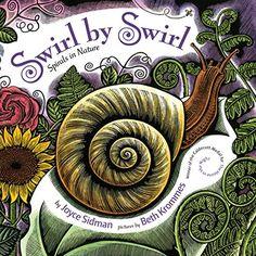 Swirl by Swirl: Spirals in Nature by Joyce Sidman https://www.amazon.com/dp/054731583X/ref=cm_sw_r_pi_dp_tq2AxbTTNQSBD
