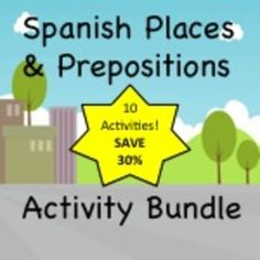 10 different activities to practice places and prepositional phrases in Spanish.  Reading, writing, listening, and speaking all included!