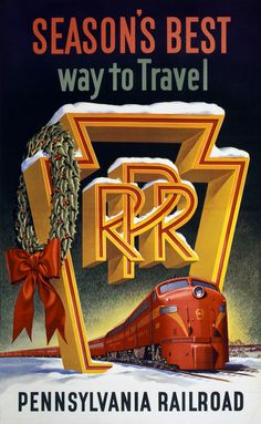 Season's best way to travel. Pennsylvania Railroad. A railroad advertisement showing a red train passing through the wreath covered logo of the Pennsylvania Railroad. Circa 1955. Vintage Christmas.
