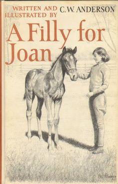 A filly for Joan by C. W Anderson http://www.amazon.com/dp/B0007E1QJI/ref=cm_sw_r_pi_dp_rH5hub1MFBQ23