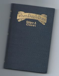 A poetry book titled:  When Day Is Done...  Love this author, an oldie but goodie...  Cookie  :)