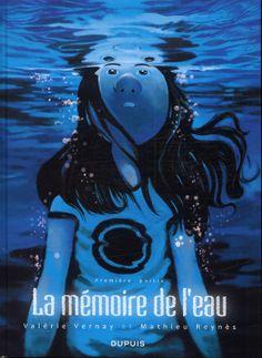 """Bande-dessinée """"La mémoire de l'eau"""""""