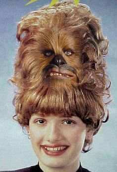 "Chew-chew-chew-bacca hair. ""No one else at the wedding had my hair style"""