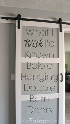 I Wish I'd Known about Double Barn Doors Everything I wished I'd known before installing double barn doors.Everything I wished I'd known before installing double barn doors. Deco App, Home Renovation, Home Remodeling, Porta Diy, Double Barn Doors, Diy Sliding Barn Door, Install Barn Door, Double Sliding Doors, Diy Barn Door Hardware