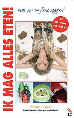 """Boek """"Wat zou Mylène zeggen?"""" van Mylène Ruyters   ISBN: 9789038921945, verschenen: 2012, aantal paginas: 160 #myleneruyters #watzoumylenezeggen #dieet #afslanken #afvallen"""