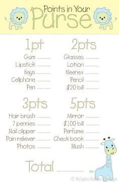 "Baby Shower game ""Points in Your Purse"". This would be a fun game to play. Mayb tweak it a little to make it more XcItInG!!!"