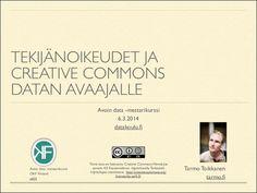 Tekijänoikeudet ja creative commons datan avaajalle