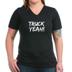 Truck Yeah Shirt on CafePress.com