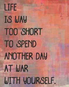 Life is too short to spend another day at war with yourself... and you and your husband are ONE Flesh!