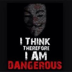 Anonymous - I Think V For Vendetta Quotes, In This World, Wise Words, Philosophy, Revolution, Life Quotes, Mindfulness, Inspirational Quotes, Wisdom