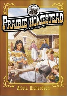 Prairie Homestead (The Orphans' Journey Series) by Arleta Richardson,http://www.amazon.com/dp/0781435366/ref=cm_sw_r_pi_dp_A5kgsb1GDYFWFRV8