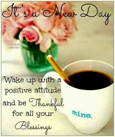 I am praying for you and yours, have a Blessed and thankful Tuesdays! Good Morning Good Night, Morning Wish, Day For Night, Time Quotes, Morning Quotes, Coffee With Jesus, Night Pictures, My Philosophy, Fun Cup