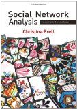 Social Network Analysis: History, Theory and Methodology -  This engaging book represents these interdependencies' positive and negative consequences, their multiple effects and the ways in which a local occurrence in one part of the world can directly affect the rest. Then it demonstrates precisely how these interactions and relationships form.