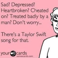 Taylor Swift has the song