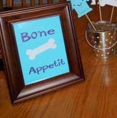 Bone Appetit Sign for Dog Theme Birthday Party, Baby Shower, Table Decor, Cake Topper, Party Supplies by MyThreeSonsByKristin on Etsy https://www.etsy.com/listing/192881806/bone-appetit-sign-for-dog-theme-birthday