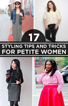 17 Super Useful Styling Tips For Women Under 5'4 this is a good one because it's curvy petites and small frame  petites