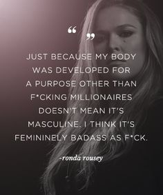 From Amy Schumer to Ronda Rousey, these bad b*tches are all about self-love