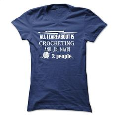 All I care about crocheting T Shirts, Hoodies, Sweatshirts - #funny tshirts #vintage tee shirts. BUY NOW => https://www.sunfrog.com/Funny/All-I-care-about-crocheting-NavyBlue-55824465-Ladies.html?id=60505