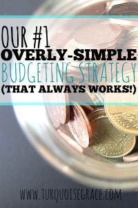Budgets can be complicated and unrealistic with their spreadsheets and numbers and categories oh my! But they don't have to be. Here is our #1 overly-simple budgeting strategy (that always works!).
