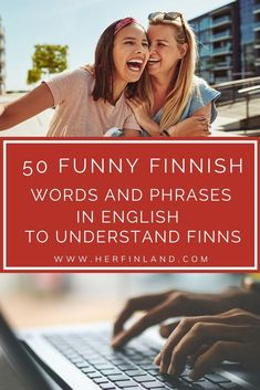 50 Funny Finnish Phrases & Words in English that Help Understand Finns Finland Facts, Finland Destinations, Finland Culture, Learn Finnish, One Word Caption, Finnish Words, Finnish Language, Finnish Recipes, Book Of Matthew